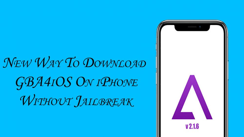 New Way! How to download GBA4iOS free on iPhone - No Jailbreak